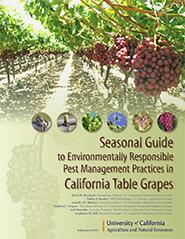 Seasonal Guide To Environmentally Responsible Pest Mgmt in CA Table Grapes