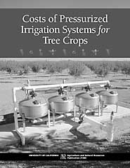 Costs of Pressurized Irrigation Systems for Tree Crops