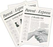 Parent Express: A Month-By-Month Newsletter for You and Your Baby