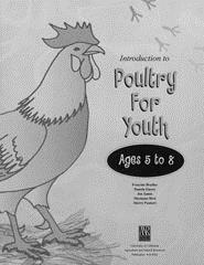 Introduction to Poultry For Youth-Ages 5 to 8