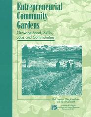 Entrepreneurial Community Gardens: Growing Food, Skills, Jobs, & Communities PDF
