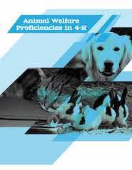 Animal Welfare Proficiencies in 4-H
