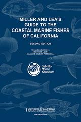Miller and Lea's Guide to the Coastal Marine Fishes of California, 2nd Edition
