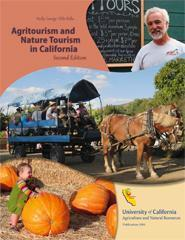 Agritourism and Nature Tourism in California, Second Edition