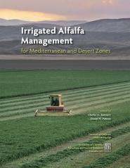 Irrigated Alfalfa Management for Mediterranean and Desert Zones