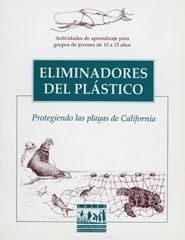 Eliminadores del plástico: protegiendo las playas de California