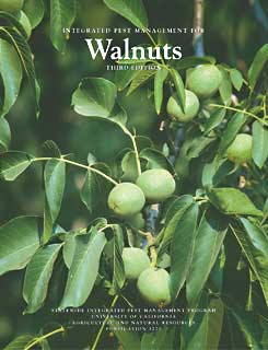 Integrated Pest Management for Walnuts-Third Edition