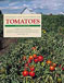 Integrated Pest Management for Tomatoes—Fourth Edition