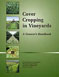 Cover Cropping in Vineyards: A Grower's Handbook