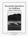 Sustainable Agriculture for California: A Guide to Information (Minor Damage)