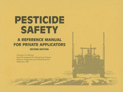 PESTICIDE SAFETY: A Reference Manual for Private Applicators (Minor Damage)