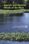 Aquatic and Riparian Weeds of the West - PDF
