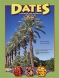 Dates - Imported and American Varieties of Dates in the United States