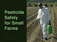 Pesticide Safety for Small Farms (English & Spanish) (DVD)
